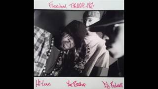 What You Know (REMIX) - Freedom T.R.O.O.P. 187 feat. Del The Funky Homosapien