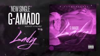"G-Amado ""Lady"" [2014] By É-Karga Eventz"