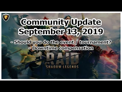 RAID Shadow Legends | Community Update | Sept 13, 2019 | Event, Tournament, Downtime, etc