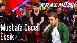 Kral POP Akustik - Mustafa Ceceli - Eksik