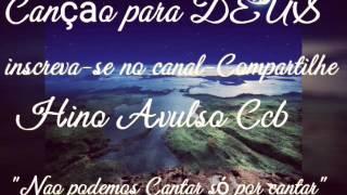 Não podemos Cantar só por Cantar- Hino Avulso CCB- Nayara Yamamoto..