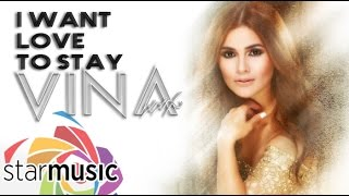 Vina Morales - I Want Love To Stay (Official Lyric Video)