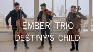 Ember Trio - Destiny's Child Medley Violin Cello Cover