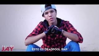DEADPOOL RAP (JAY-F)