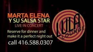 MARTA ELENA Y SU SALSA STAR AT LULA LOUNGE APRIL 28-2017