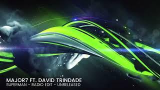 Major7 ft. David Trindade - Superman (Radio Edit)