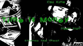 100 Mad presents-Time Is Money-Chi King_Fredro Starr and Stranga The Great