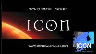 """ICON Trailer Music - """"Symptomatic Psyche"""" Video"""