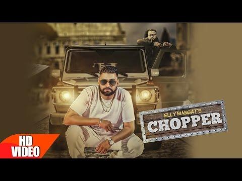 Chopper Lyrics - Elly Mangat | Punjabi Song