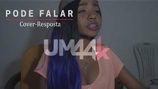 PODE FALAR - Um44k(Cover Resposta)-Giih gomes
