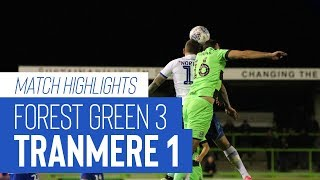 Match Highlights | Forest Green Rovers v Tranmere Rovers - Sky Bet League Two