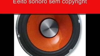 efeitos sonoros grátis sem copyright carro moto buzina sirene