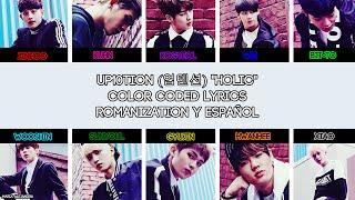 "UP10TION (업텐션) ""Holic"" [COLOR CODED] [ROM|SUBESPAÑOL LYRICS]"