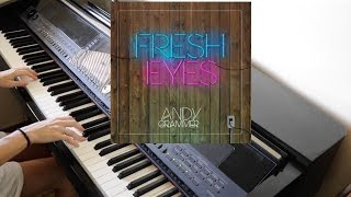 Fresh Eyes- Andy Grammer (Piano Cover || Kimberly Edwards)