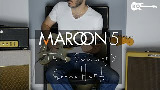 Maroon 5 - This Summer's Gonna Hurt Like A Motherf****r - Electric Guitar Cover by Kfir Ochaion
