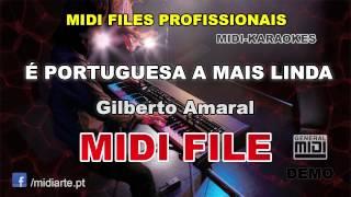 ♬ Midi file  - É PORTUGUESA A MAIS LINDA - Gilberto Amaral