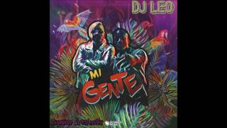 J Balvin - Mi Gente - (REMIX) / DJ LEO
