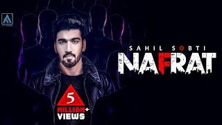 Sahil Sobti - NAFRAT [Full Song] | New Punjabi Songs 2018 | Art ATTACK