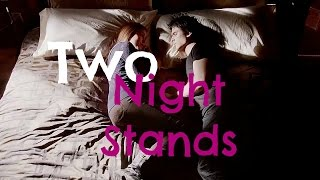 'Two Night Stands' - Official Fanmade Trailer [HD]