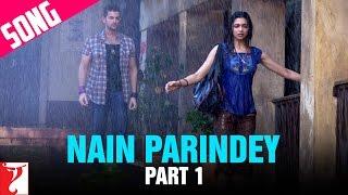 Nain Parindey Song | Part 1 | Lafangey Parindey | Neil Nitin Mukesh | Deepika Padukone | Shilpa Rao