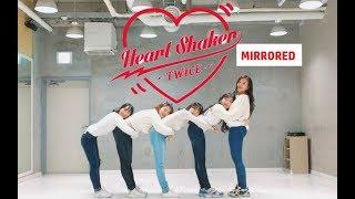 [거울모드] 트와이스 하트셰이커 5명 안무 커버 MIRRORED TWICE HEART SHAKER KPOP DANCE COVER 5PEOPLE VERSION