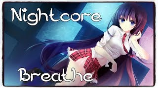 Nightcore - Breathe (Jax Jones)  (Lyrics)