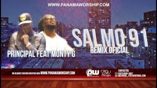 Principal ft Monty G - Salmo 91 [Remix] (@PanamaWorship)