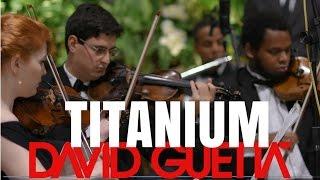 Titanium | Músicos de Casamento | Musica Instrumental | Coral e Orquestra