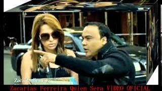 Zacarias Ferreira - Quien Sera VÍDEO OFICIAL