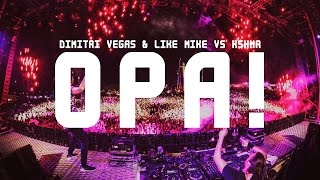 Dimitri Vegas & Like Mike Vs. KSHMR - OPA (Original Mix)