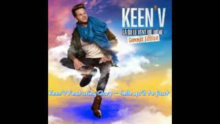 Keen'V - Featuring Glory - Celle qu'il te faut