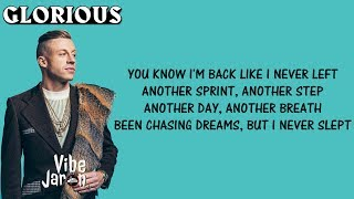 Macklemore ft. Skylar Grey - Glorious (Lyrics)
