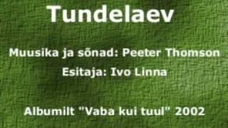Ivo Linna - Tundelaev