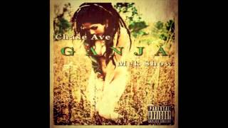 Chase Ave and Mek Show- GANJA