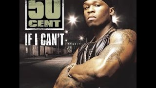 50 Cent If I Can't Lriycs Video