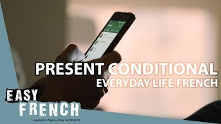 Conditional (Everyday life French) | Super Easy French 42 width=