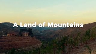 A Taste of Portugal | A Land of Mountains