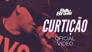 Curtição Billy Brasil  ( Web Vídeo )