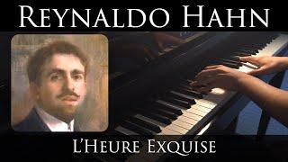 Hahn - L'Heure Exquise (piano transcription)