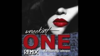 One (Remix) - Uneek ft. Iakopo (Prod by DJ J-Black)