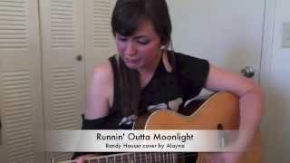 """Randy Houser """"Runnin Outta Moonlight"""" cover Alayna"""
