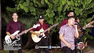 Clave 520- La Suela Roja [Cover En Vivo] Corridos 2017