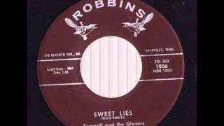 Tompall & The Glaser Brothers -Sweet Lies