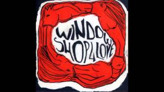 Window Shop For Love - Blindness