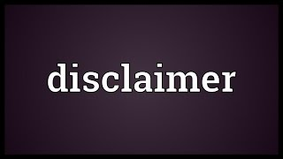 Disclaimer Meaning width=