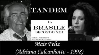 MAIS FELIZ  by Adriana Calcanhotto - Tandem