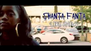 SHANTA FANTA-LORD KNOWS FREESTYLE (OFFICIAL VIDEO)