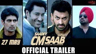 SAADEY CM SAAB Trailer - Harbhajan Mann - Gurpreet Ghuggi - 27 May - Latest Punjabi Movie - SagaHits width=