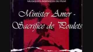 Minister Amer - Sacrifice De Poulet