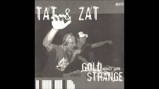 Tat & Zat - Gold Medley With Strange
